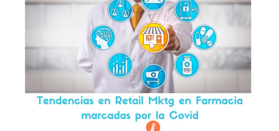 tendencias-de-retail-marketing-en-la-farmacia-marcadas-por-la-covid