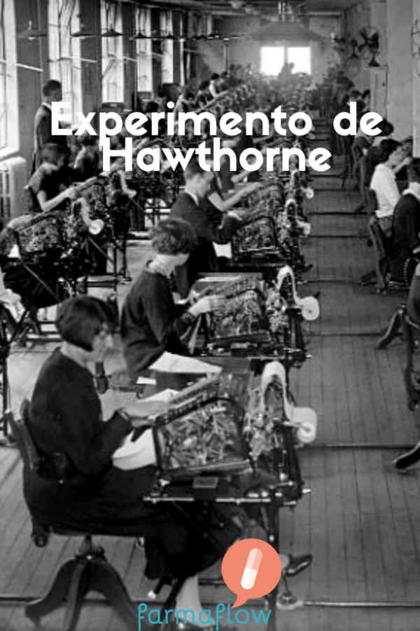 El-experimento-de-Hawthorne-farmaflow