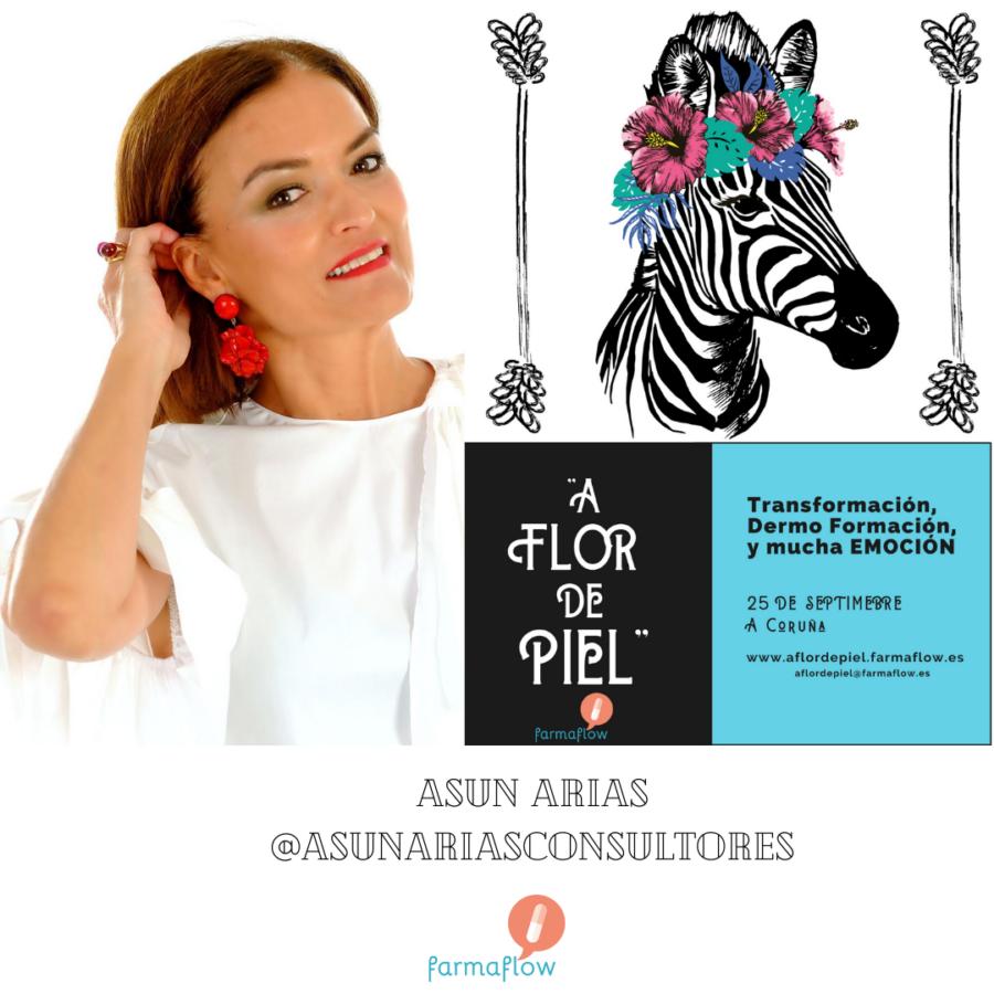"""Asún Arias. Ponente Evento Formativo Experiencial """"A Flor de Piel"""" FarmaFlow. Presencial y streaming"""