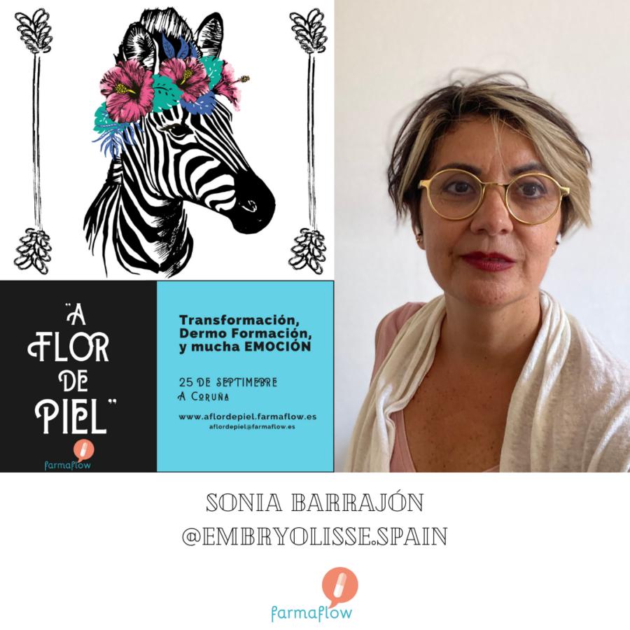 """Sonia Barrajón. Ponente Evento Formativo Experiencial """"A Flor de Piel"""" FarmaFlow. Presencial y streaming"""